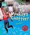 Cambridge University Press Cambridge Factbooks 5 Why Do Monkeys Chatter? cena od 110 Kč
