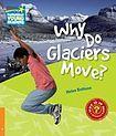 Cambridge University Press Cambridge Factbooks 6 Why Do Glaciers Move? cena od 110 Kč