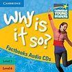 Cambridge University Press Cambridge Factbooks Why is it so? Level 5 - 6 Audio CDs (2) cena od 576 Kč