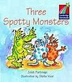 Cambridge University Press Cambridge Storybooks 1 Three Spotty Monsters: Juliet Partridge cena od 60 Kč