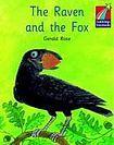 Cambridge University Press Cambridge Storybooks 2 The Raven and the Fox: Gerald Rose cena od 84 Kč