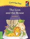 Cambridge University Press Cambridge Storybooks 3 The Lion and the Mouse (Play): Gerald Rose cena od 102 Kč