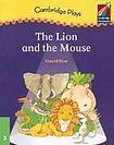 Cambridge University Press Cambridge Storybooks 3 The Lion and the Mouse (Play): Gerald Rose cena od 102 Kč