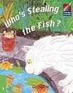 Cambridge University Press Cambridge Storybooks 3 Who´s Stealing the Fish?: Gerald Rose cena od 102 Kč