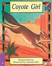Cambridge University Press Cambridge Storybooks 4 Coyote Girl: Rosalind Kerven cena od 102 Kč