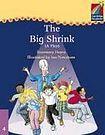Cambridge University Press Cambridge Storybooks 4 The Big Shrink (Play): Rosemary Hayes cena od 102 Kč