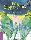 Cambridge University Press Cambridge Storybooks 4 The Slippery Planet: Rosemary Hayes cena od 102 Kč