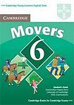 Cambridge University Press Cambridge Young Learners English Tests Movers 6 Student´s Book cena od 300 Kč