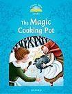 Oxford University Press CLASSIC TALES Second Edition Beginner 1 The Magic Cooking Pot cena od 91 Kč
