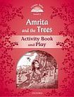Oxford University Press Classic Tales Second Edition Level 2 Amrita and the Trees Activity Book cena od 48 Kč
