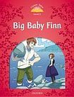 Oxford University Press Classic Tales Second Edition Level 2 Big Baby Finn cena od 91 Kč