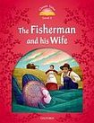 Oxford University Press Classic Tales Second Edition Level 2 The Fisherman and his Wife cena od 91 Kč
