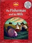 Oxford University Press Classic Tales Second Edition Level 2 The Fisherman and his Wife with e-Book a Audio on CD-ROM/Audio CD cena od 133 Kč