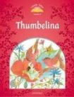 Oxford University Press CLASSIC TALES Second Edition Level 2 Thumbelina with Audio CD with e-Book a Audio on CD-ROM/Audio CD cena od 128 Kč