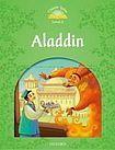 Oxford University Press Classic Tales Second Edition Level 3 Aladdin with e-Book a Audio on CD-ROM/Audio CD cena od 133 Kč