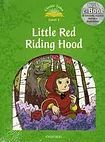 Oxford University Press Classic Tales Second Edition Level 3 Little Red Riding Hood with e-Book a Audio on CD-ROM/Audio CD cena od 133 Kč