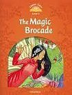 Oxford University Press Classic Tales Second Edition Level 5 The Magic Brocade with e-Book a Audio on CD-ROM/Audio CD cena od 133 Kč