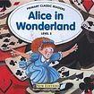 Heinle CLASSICS 3: ALICE IN WONDERLAND + AUDIO CD PACK cena od 0 Kč
