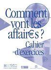 Hachette COMMENT VONT LES AFFAIRES? CAHIER D´EXERICES cena od 220 Kč