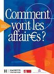 Hachette COMMENT VONT LES AFFAIRES? ELEVE cena od 472 Kč