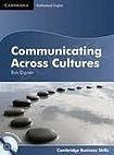 Cambridge University Press Communicating Across Cultures Student´s Book with Audio CDs (2) cena od 639 Kč