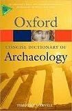 Oxford University Press CONCISE OXFORD DICTIONARY OF ARCHAEOLOGY 2nd Edition cena od 285 Kč