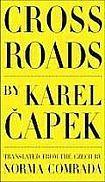 Čapek Karel: Cross Roads cena od 387 Kč