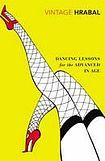Hrabal Bohumil: Dancing Lessons for the Advanced in Age cena od 235 Kč