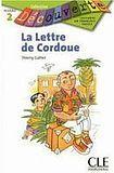 CLE International DECOUVERTE 2 LA LETTRE DE CORDOUE cena od 86 Kč
