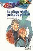 CLE International DECOUVERTE 3 LE PIEGE ETAIT PRESQUE PARFAIT cena od 89 Kč