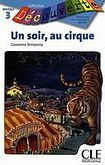 CLE International DECOUVERTE 3 UN SOIR AU CIRQUE cena od 89 Kč