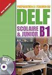 Hachette DELF SCOLAIRE a JUNIOR B1 Livre a CD cena od 292 Kč