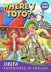 DELTA PUBLISHING DELTA ADVENTURES IN ENGLISH LEVEL 1 WHERE´S TOTO ? cena od 157 Kč