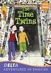 Heinle DELTA ADVENTURES IN ENGLISH LEVEL 3 THE TIME TWINS cena od 157 Kč