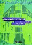 Hueber Verlag Deutsch im Hotel Lehrbuch 1. Gespräche fűhren cena od 516 Kč