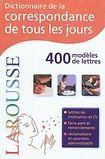 LAROUSSE Dictionnaire de la correspondance de tous les jours cena od 314 Kč