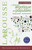 LAROUSSE Dictionnaire du français argotique et populaire cena od 347 Kč