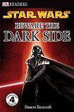 Penguin DK Readers 4 Star Wars Beware the Dark Side cena od 149 Kč