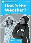 Oxford University Press Dolphin Readers Level 1 How´s the Weather? Activity Book cena od 50 Kč