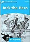 Oxford University Press Dolphin Readers Level 1 Jack the Hero Activity Book cena od 50 Kč