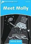 Oxford University Press Dolphin Readers Level 1 Meet Molly Activity Book cena od 48 Kč