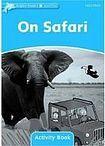 Oxford University Press Dolphin Readers Level 1 On Safari Activity Book cena od 48 Kč
