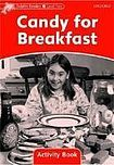 Oxford University Press Dolphin Readers Level 2 Candy For Breakfast Activity Book cena od 50 Kč