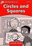 Oxford University Press Dolphin Readers Level 2 Circles and Squares Activity Book cena od 50 Kč