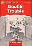 Oxford University Press Dolphin Readers Level 2 Double Trouble Activity Book cena od 50 Kč