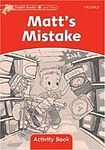 Oxford University Press Dolphin Readers Level 2 Matt´s Mistake Activity Book cena od 50 Kč