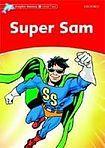 Oxford University Press Dolphin Readers Level 2 Super Sam cena od 83 Kč
