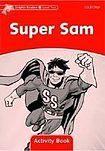 Oxford University Press Dolphin Readers Level 2 Super Sam Activity Book cena od 48 Kč