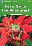 Oxford University Press Dolphin Readers Level 3 Let´s Go to the Rainforest cena od 83 Kč
