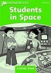 Oxford University Press Dolphin Readers Level 3 Students In Space Activity Book cena od 50 Kč